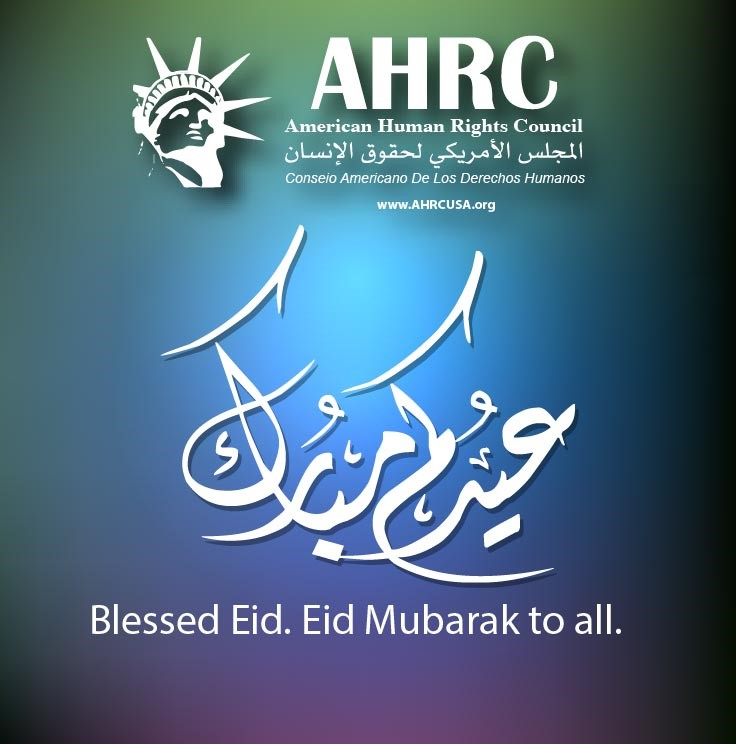 AHRC Wishes Muslims a Pleasant, Safe and Blessed Eid Al Adha (Friday, July 31):