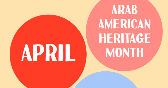 AHRC Celebrates National Arab American Heritage Month